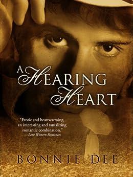 A Hearing Heart by [Dee, Bonnie]