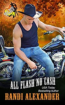 All Flash No Cash: A Red Hot Treats Book (All Cowboy Series 2) by [Alexander, Randi]