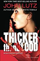 Thicker Than Blood: The Alo Nudger Series