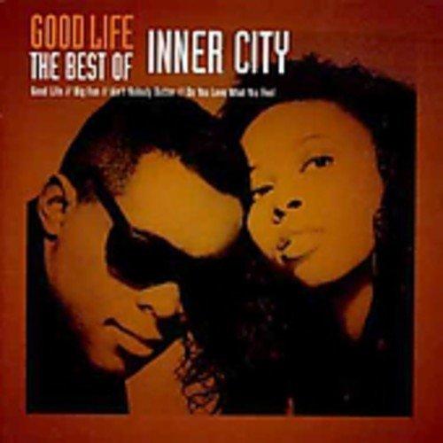 Good Life: The Best of Inner City (CCCD)