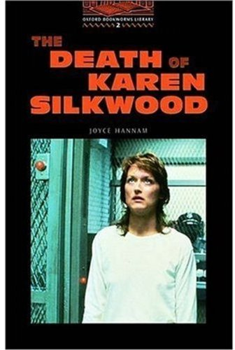 The Death of Karen Silkwood (Oxford Bookworms Library)の詳細を見る