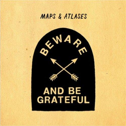 [画像:Beware & Be Grateful]