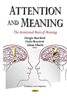 Attention and Meaning: The Attentional Basis of Meaning (Languages and Linguistics)