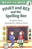 Pinky and Rex and the Spelling Bee (Pinky & Rex)