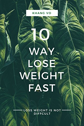 10 WAY TO LOSE WEIGHT (English Edition)