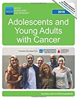NCCN Guidelines for Patients® Adolescents and Young Adults with Cancer