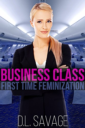 Business Class: First Time Feminization (English Edition)