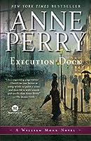 Execution Dock: A William Monk Novel