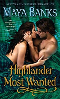 Highlander Most Wanted: The Montgomerys and Armstrongs by [Banks, Maya]