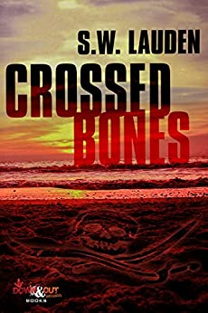 Crossed Bones (A Tommy and Shayna Crime Caper Book 2) by [Lauden, S.W.]