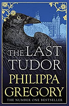 The Last Tudor by [Gregory, Philippa]