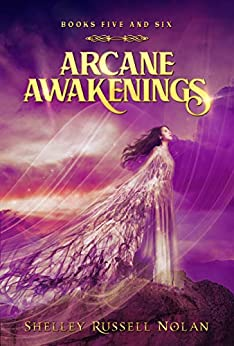 Arcane Awakenings Books Five and Six (Arcane Awakenings Novella Series Book 3) by [Russell Nolan, Shelley]