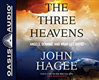 The Three Heavens: Angels, Demons and What Lies Ahead ;library Edition