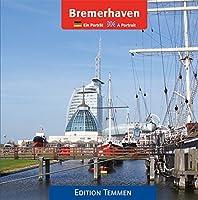 Bremerhaven: Ein Portraet / A Portrait
