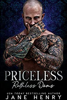 Priceless: A Dark Bratva Romance (Ruthless Doms) by [Henry, Jane]