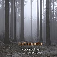 Raunahcte クリスマス後の十二夜の合唱作品集