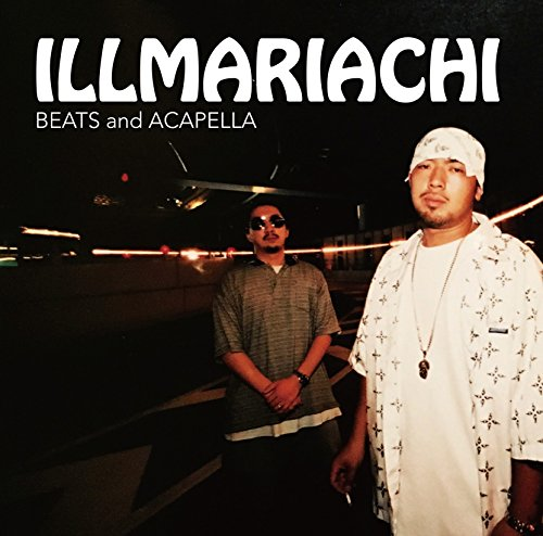 ILLMARIACHI BEATS and ACAPELLAの詳細を見る