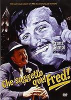 Che Soggetto Quel Fred! (Dvd+Cd) [Italian Edition]