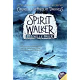 Chronicles of Ancient Darkness #2: Spirit Walker (Chronicles of Ancient Darkness, 2)