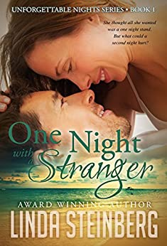 One Night with a Stranger (Unforgettable Nights Book 1) by [Steinberg, Linda]