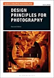 Design Principles for Photography (Basics Creative Photography) (English Edition)