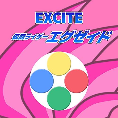 EXCITE 仮面ライダーエグゼイド ORIGINAL COVER