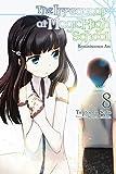 The Irregular at Magic High School, Vol. 8 (light novel): Reminiscence Arc