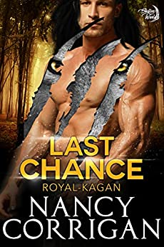 Last Chance: Royal Shifters (sexy version) (Shifter World®: Royal-Kagan series Book 7) by [Corrigan, Nancy]
