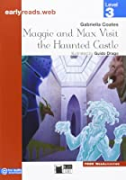 Maggie & Max Visit the Haunted Castle (Earlyreads)