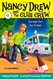 Scream for Ice Cream (Nancy Drew and the Clue Crew)