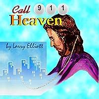 Call 911 Heaven
