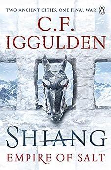 Shiang: Empire of Salt Book II by [Iggulden, C. F.]