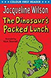 The Dinosaur's Packed Lunch (Colour First Reader)