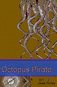 [Yates, Jane]のOctopus Pirate (English Edition)