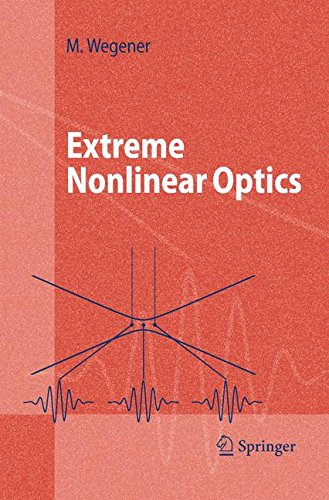 Extreme Nonlinear Optics: An Introduction (Advanced Texts in Physics)