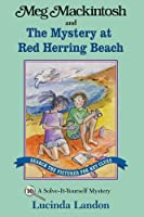 Meg Mackintosh and the Mystery at Red Herring Beach: A Solve-It-Yourself Mystery (Meg Mackintosh Mystery Series)