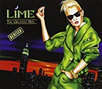 The Greatest Hits by LIME (1989-08-01)