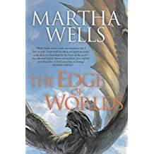 Edge of Worlds (The Books of the Raksura Book 4)