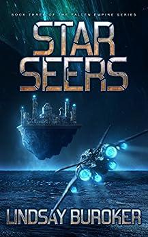 Starseers: Fallen Empire, Book 3 by [Buroker, Lindsay]