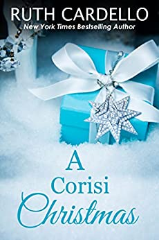 A Corisi Christmas (Book 7) (Legacy Collection)(Novella) by [Cardello, Ruth]