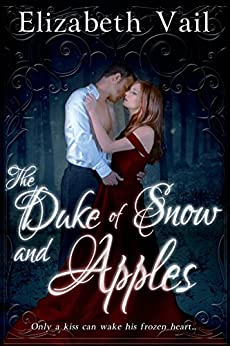 The Duke of Snow and Apples (Entangled Select) by [Vail, Elizabeth]