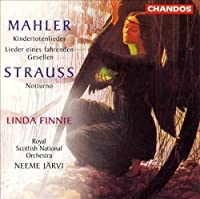 Mahler: Kindertotenlieder / Lieder Eines Fahrenden Gesellen / Strauss: Notturno, Op. 44 by VARIOUS ARTISTS