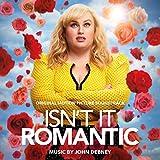 Isn't It Romantic (Original Motion Picture Soundtrack)