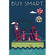 Buy Smart: What You Need To Know When Investing in UK Properties