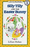 Silly Tilly and the Easter Bunny (I Can Read Level 1)