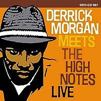 Derrick Meets the High Notes