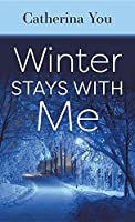 Winter Stays with Me