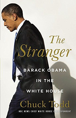 Download The Stranger: Barack Obama in the White House 031607957X