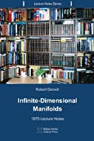 Infinite-Dimensional Manifolds: 1975 Lecture Notes