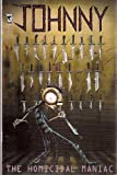 Johnny the Homicidal Maniac Number 1 26th Printing (A General Sense of Contempt)